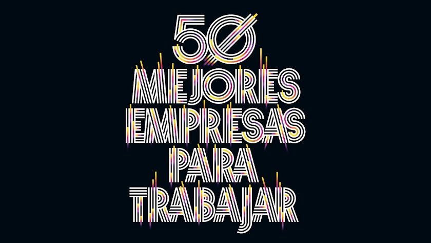Forbes elige las 50 mejores empresas para trabajar en España.