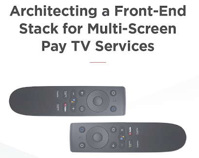 Architecting a Front-End Stack for Multi-Screen Pay TV Services