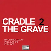 Cradle to the Grave (feat. DJ Safe)