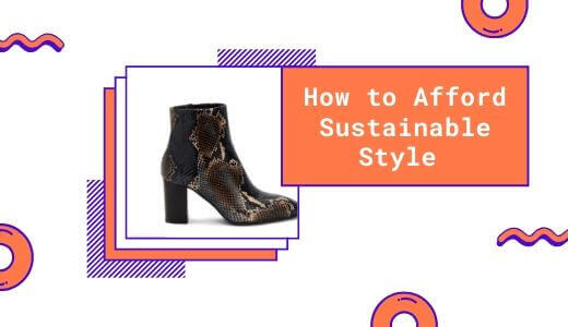 how to afford sustainable style