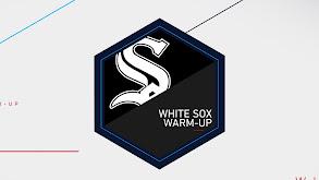 White Sox Warm-Up thumbnail