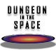 Dungeon in the Space (game)