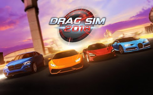 Drag Sim 2018 Mod 1.0.3 Apk [Unlimited Money] 1