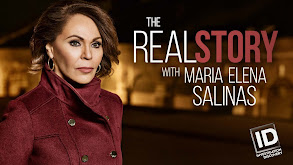 The Real Story With María Elena Salinas thumbnail
