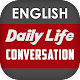 Download English Conversation Daily Life For PC Windows and Mac