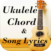 Ukulele Chord and Lyrics