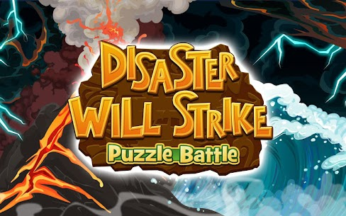 Disaster Will Strike 2: Puzzle Battle 6