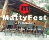 MattyFest! Summer Long Festival at the Rustic Bar!