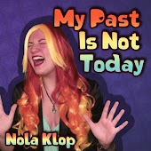 My Past Is Not Today