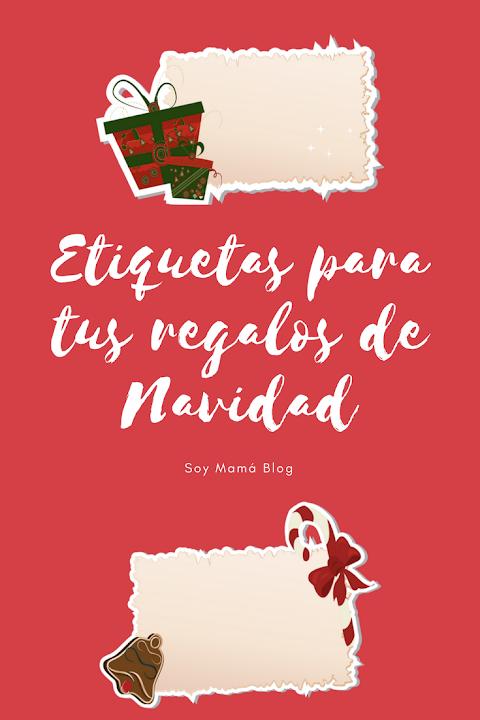 Etiquetas para tus regalos de Navidad. Imprimible de Soy Mamá Blog