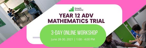Year 12 Adv Mathematics Trial Preparation Workshop (3 day online workshop)