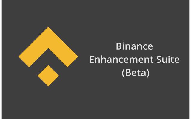 Binance Enhancement Suite