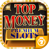 Top Money 💵 Slots (PREMIUM)