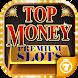 スロット  Top Money VIP スロット - カジノゲームアプリ