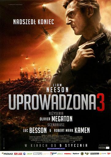 Przód ulotki filmu 'Uprowadzona 3'