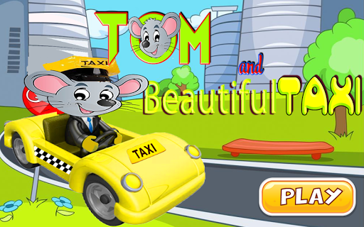 Tom and Beautiful Taxi