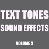 Text Tones Sound Effects Library, Vol. 3