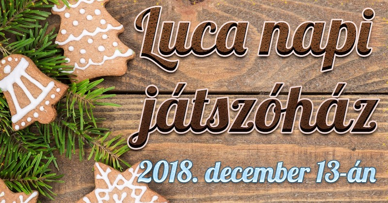Luca napi játszóház Bárdudvarnok 2018. december 13