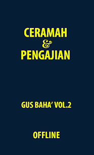 Ceramah Gus Baha Vol. 2 1.2.5 Mod + APK + Data UPDATED 1