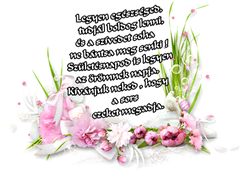 szülinapos versek idézetek Marika oldala   Születésnapi köszöntők