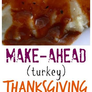 Make Ahead Turkey (Thanksgiving) Gravy.