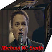 Michael W. Smith Songs