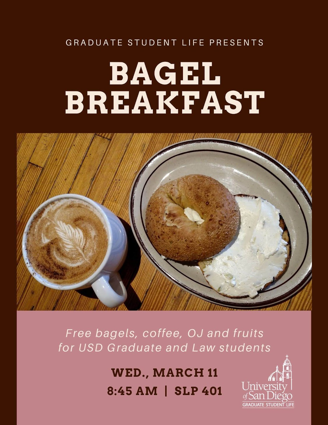 Bagel Breakfast in SLP 401 at 8:45am on Wednesday, March 11