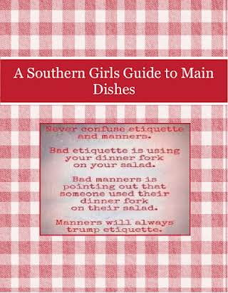 A Southern Girls Guide to Main Dishes