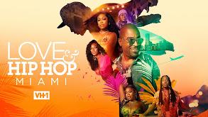 Love & Hip Hop Miami thumbnail
