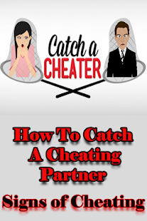 how do you catch someone cheating