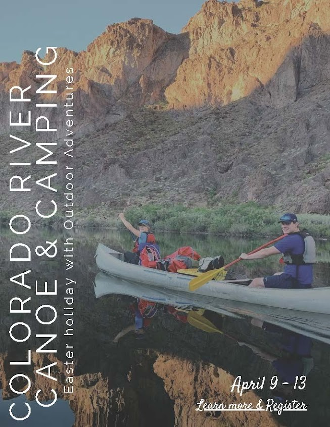 Colorado River Canoe & Camping during Easter Break with Outdoor Adventures