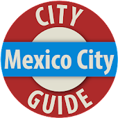 Mexico City - City Guide