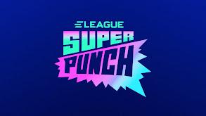 ELEAGUE Super Punch thumbnail