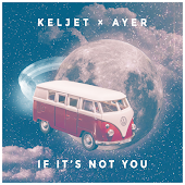 If It's Not You (feat. AYER)