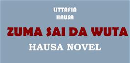 Download Zuma Sai Da Wuta - Hausa Novel APK latest version app by