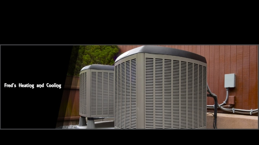 Fred S Heating And Cooling Hvac Contractor