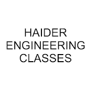 HAIDER ENGINEERING CLASSES