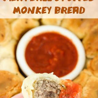 Meatball Stuffed Monkey Bread.