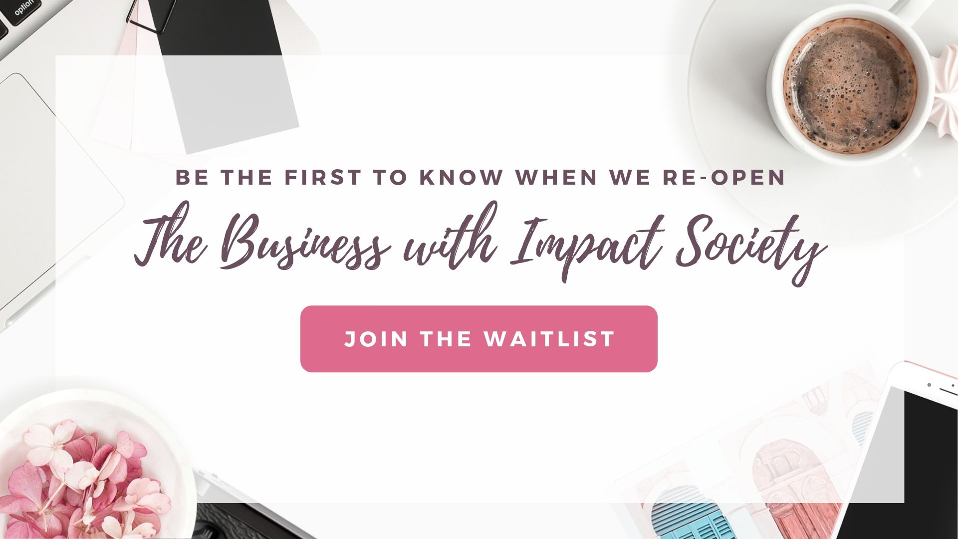Click here to join the waitlist