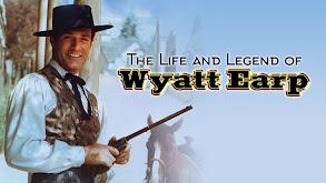The Life and Legend of Wyatt Earp thumbnail