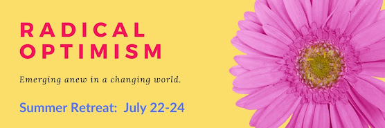 Radical Optimism - Emerging Anew in A Changing World