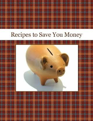 Recipes to Save You Money