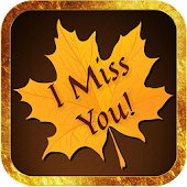 I Miss You Wallpapers 2018
