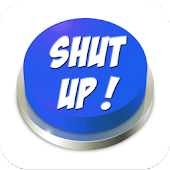 Shut Up! Button (PRO Version)