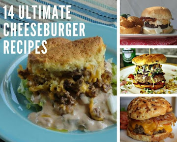 14 Ultimate Cheeseburger Recipes