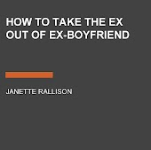 How to Take the Ex Out of Ex-Boyfriend