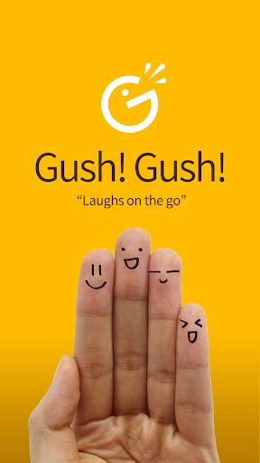 Gush Gush - Laughter fun gag