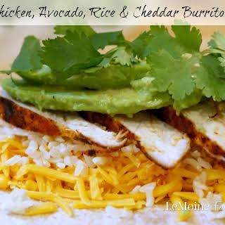 Grilled Chicken, Avocado, Rice & Cheddar Burrito.