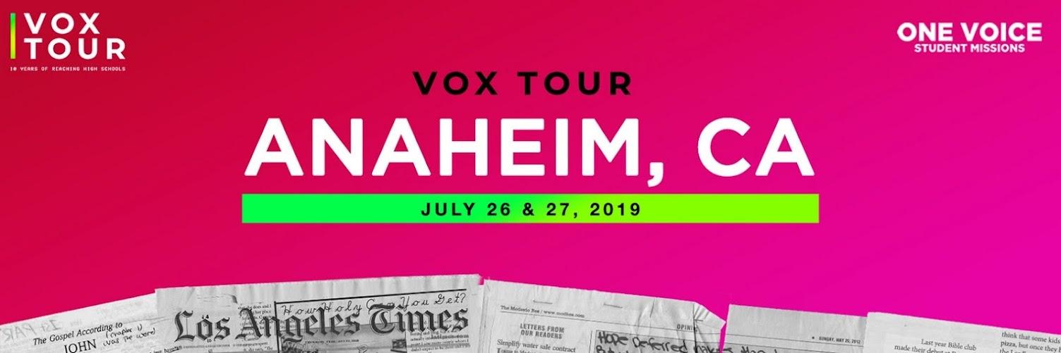 VOX 2019 - ANAHEIM, CA