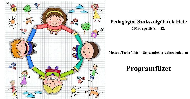 Pedagógiai Szakszolgálatok Hete 2019. április 8-12 Marcali